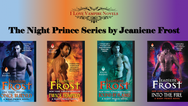 The Night Prince Series by Jeaniene Frost