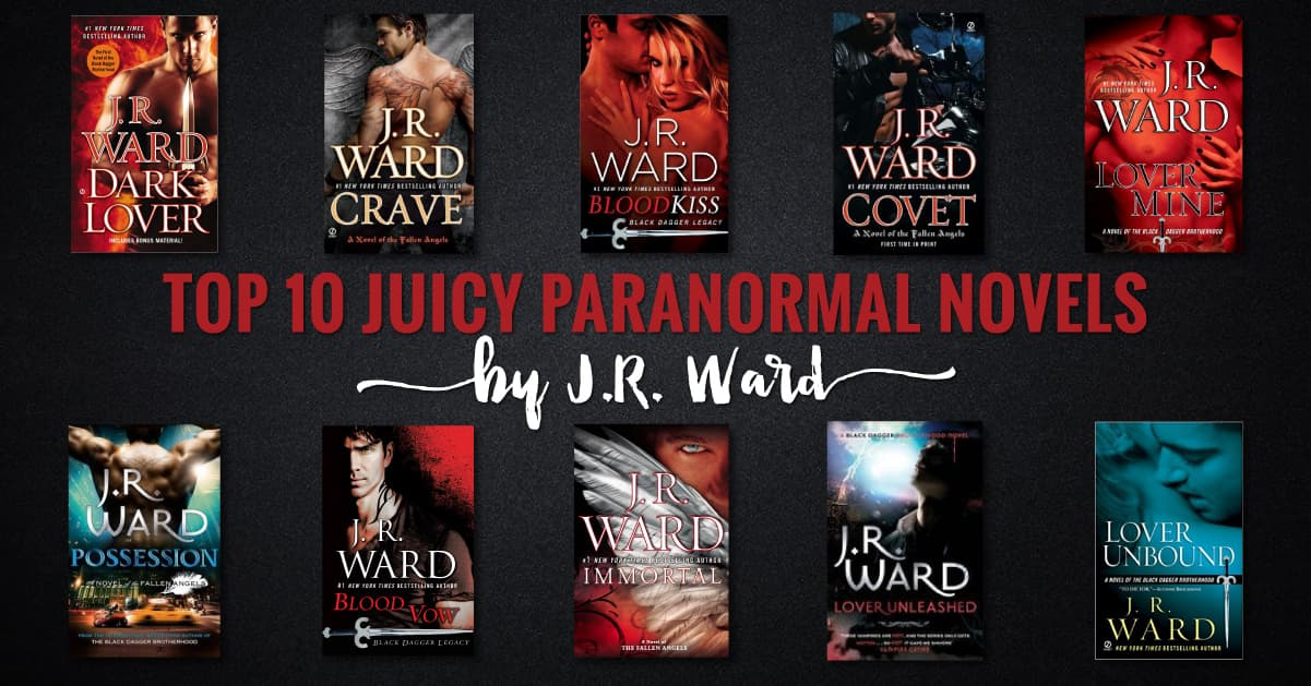 Best J R Ward Books: Top 10 Steamy Novels From Queen Of PNR