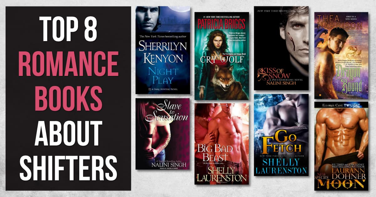 Top 8 Romance Books About Shifters