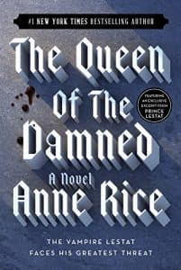 Best Vampire Books: The Queen of the Damned - Anne Rice