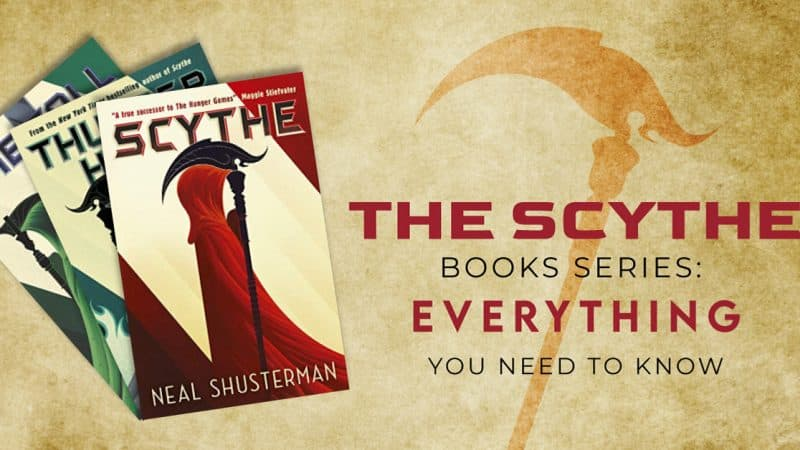 The Scythe Books Series: EVERYTHING You Need To Know